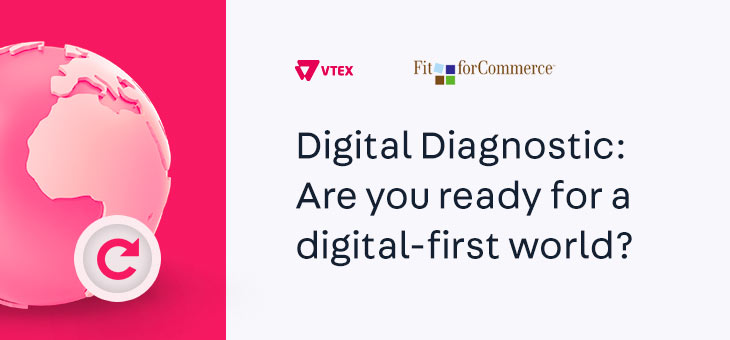 Digital Diagnostic: Are you ready for a digital-first world?